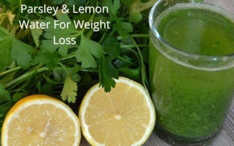 Lemon Water and Parsley Benefits For Weight Loss